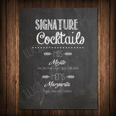 Chalkboard His and Hers Signature drinks, How cool! I love the chalkboard wedding signs