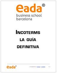 Incoterms© 2010: La guía definitiva | Descarga gratuita » EADA View