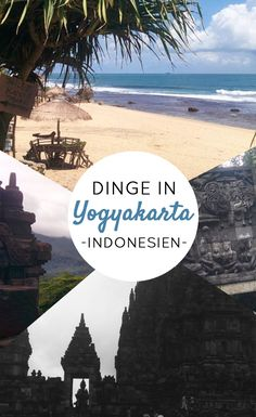 Tempel, Strand und Museen - Viele Dinge, die du in Yogyakarta in Indonesien tun kannst
