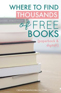 Love to read, but can't afford to spend any more money on books? Here's how to find thousands of free books with absolutely no strings attached!