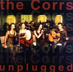 That was yesterday: The Corrs - Unplugged [Full acoustic concert]