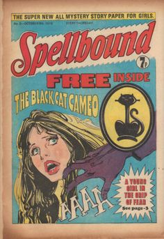 Spellbound comic (UK) No.3 Spellbound was a girl-targeted horror weekly published from 1976 to 1977 by DC Thomson. It lasted for 69 issues before merging into Debbie.  Probably its most enduring legacy was in prompting rival publisher IPC to put out a similar girls' horror comic, the cult-classic-to-be Misty. But by the time this competitor hit the shelves, Spellbound had already folded.