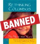 """In January of 2012, Tucson school officials ordered our book Rethinking Columbus removed from Mexican American Studies classes as part of their move to shut down the program.     In """"Outlawing Solidarity in Tucson"""" Rethinking Schools editors take on this kind of curricular ethnic cleansing."""