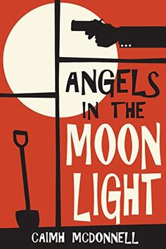 Angels in the Moonlight (The Dublin Trilogy Book 3) by Ca...