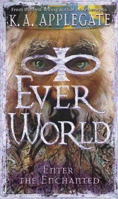 Enter the Enchanted (Everworld, #3)