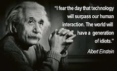 The day that Albert Einstein feared has finally arrived!