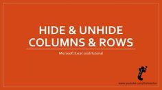 Microsoft Excel 2016 Tutorial - Hide Unhide Columns & Rows