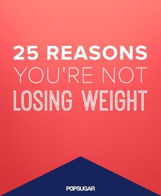 If you're having trouble losing weight, see if any of these apply to you.