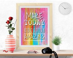 Amazing quote poster, Make today quote print, Inspirational quote, Motivational print, digital print, poster printable, colorful wall art by InArtPrints on Etsy