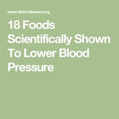 18 Foods Scientifically Shown To Lower Blood Pressure · The Mind Unleashed Mind Unleashed, Blood Pressure Diet, Mindfulness, Foods, Health, Fitness, Ideas, Food Food, Food Items