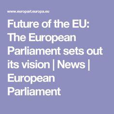 Future of the EU: The European Parliament sets out its vision   News   European Parliament