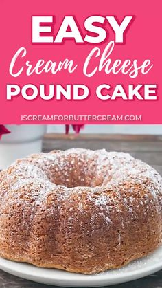 The easiest and best cream cheese pound cake you'll ever make. This cake recipe is quick, it comes out moist every time and your family will love it. Cake Mix Pound Cake, Easy Pound Cake, Cream Cheese Pound Cake, Pound Cake Recipes, Easy Cake Recipes, Cheesecake Recipes, 4 Ingredient Pound Cake Recipe, Cheesecake Pound Cake Recipe, German Pound Cake Recipe