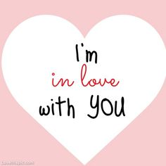 Im In Love With You Pictures, Photos, and Images for Facebook, Tumblr, Pinterest, and Twitter