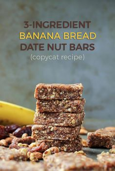 Banana Bread Date Nut Energy Bars. This copycat recipe tastes identical to the store-bought version. Just four ingredients, vegan, paleo and no sugar added.