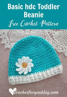 Crochet Basic hdc Toddler Beanie Free Pattern - Crochet For You Crochet Hat Size Chart, Hdc Crochet, Crochet Poppy, Crochet Baby Hat Patterns, Crochet Beanie Pattern, Crochet Hats, Crochet Ideas, Crochet Flowers, Irish Crochet