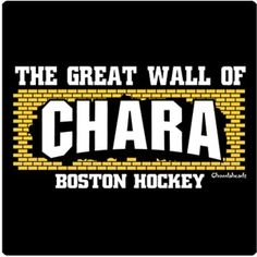 Chara is the biggest, baddest dude on the ice. good luck getting past the B's Big Brick Wall! Every time he tees a slap shot you'll be glad you have this tee!