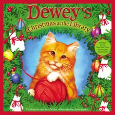 Dewey's Christmas at the Library by Vicki Myron. After finding a red ball of yarn, Dewey the cat, who lives in the Spencer, Iowa, public library, finds a way to help decorate the Christmas tree.