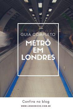 Tudo o que você precisar saber para se locomover por Londres de metrô. #dicasdeviagem #london #londres