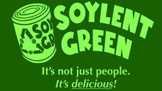 San Diego sheeple happily sign petition for Soylent Green school ...