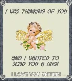 I was just thinking of you and wanted to send you a hug! friends hugs friend friend quote thinking of you friend greeting friend poem friend gif friend blessings Hug Quotes, Sister Quotes, Love Quotes, Inspirational Quotes, Grandson Quotes, Hello Quotes, Meaningful Quotes, Family Quotes, Motivational