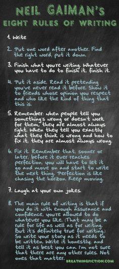 Neil Gaiman's Eight Rules of Writing - Good rules. Screenwriting Inspiration