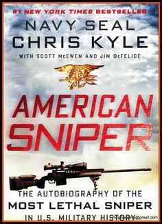 American Sniper - Chris Kyle - A Great Read - Navy Seal - I Am A Vietnam Vet Who Wud like To Say That This Guy Is A Real American Hero And A Job Well Done In Protecting His Fellow Soldiers!