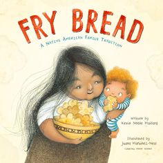 Told in lively and powerful verse by debut author Kevin Noble Maillard, Fry Bread is an evocative depiction of a modern Native American family, vibrantly illustrated by Pura Belpre Award winner and Caldecott Honoree Juana Martinez-Neal. Native American History, American Indians, Book Show, Free Reading, Childrens Books, Nativity, My Books, Story Books, The Best