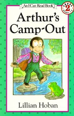 I Can Read Book 2: Arthur's Camp-Out    By Lillian Hoban / Available at www.BookLodge.com - Lowest Priced English and Chinese Online Bookstore for Children and Parents Worldwide