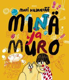 Title: Minä ja Muro   Author: Mari Kujanpää   Designer: Aino-Maija Metsola Finland, Cereal, Author, Orange, Design, Writers, Breakfast Cereal, Corn Flakes