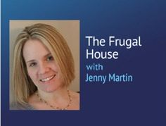 The Frugal House Podcast