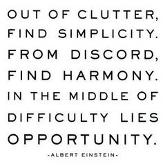Einstein: Find simplicity, harmony and opportunity...