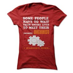 My Husband Is A Awsome Machinist T Shirt