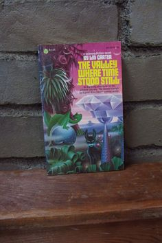 $6 The Valley Where Time Stood Still by Lin Carter