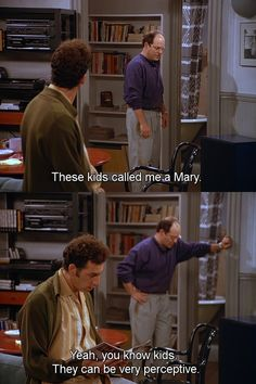 Seinfeld quote - George tells Kramer he was called a Mary, 'The Note'