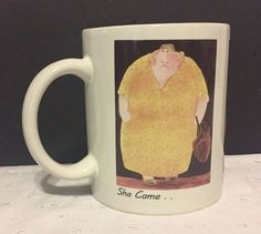 Erika Oller Coffee Mug She Came Criticized Left Mother or Mother-In-Law NEW  #BottmanDesign