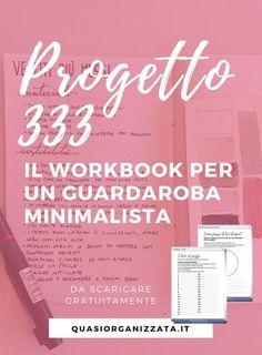 Progetto 333 | guardaroba capsula | decluttering | minimalismo