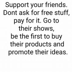 Support your friends...