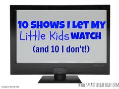 One discerning mom's guide the shows she does...and doesn't... let kids watch. Thoughtful, grace-filled guide to current kids'  TV!