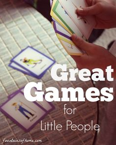 Great Games For Little People - Beginner Games for Kids - fountainsofhome.com