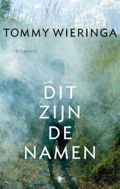 Dit zijn de namen - Tommy Wieringa