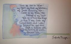 Today's watercolor and a Lakota prayer for my journal. This prayer touches me deeply. #OLCBreneCourse