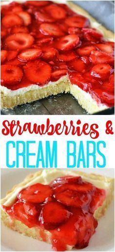 Strawberries and Cream Dessert Bars recipe - cookie bar crust, cream cheese and fresh strawberry topping Desserts Sains, Köstliche Desserts, Delicious Desserts, Yummy Food, Strawberry Topping, Strawberries And Cream, Strawberry Bars, Strawberry Cream Cheese Dessert, Fresh Strawberry Desserts