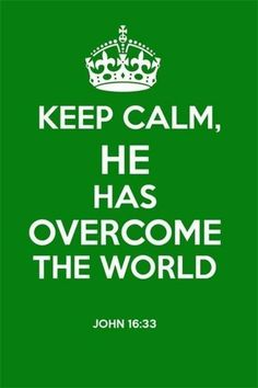 """~Adverse circumstances are normal in a fallen world.  Expect them each day.  Rejoice in the face of hardship, for Jesus has overcome the world.~ John 16:33 New International Version (NIV) 33 """"I have told you these things, so that in me you may have peace. In this world you will have trouble. But take heart! I have overcome the world."""""""