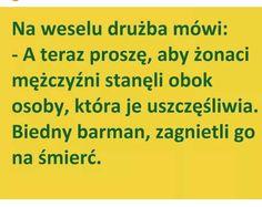 Weekend Humor, Some Quotes, Haha, Jokes, Polish, Funny, Vitreous Enamel, Husky Jokes, Ha Ha