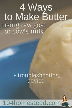 Homemade butter made from store-bought raw milk will save you about 7 a stick, but made from raw milk that came from your own animals can save you Goat Milk Recipes, No Dairy Recipes, Cheese Recipes, Real Food Recipes, Cooking Recipes, Cheese Dips, Dip Recipes, Cooking Tips, Recipies