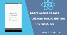 This tutorial explains how to create custom radio button component in react native application.A radio button or option button is a graphical control element that allows the user to choose only one of a predefined set of mutually exclusive options.Radio buttons are normally presented in radio groups (a collection of radio buttons describing a set of related options). Only one radio button in a group can be selected at the same time.  Create Radio Button In React Native :  In this example we… React Native, Nativity, The Selection, Android, Group, Create, Collection, The Nativity, Bethlehem