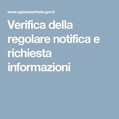 Verifica della regolare notifica e richiesta informazioni