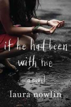 If He Had Been With Me by Laura Nowlin