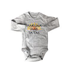 A personal favorite from my Etsy shop https://www.etsy.com/listing/203347791/organic-cotton-hakuna-mas-ta-tas-funny
