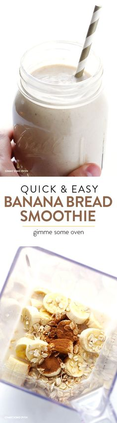 Banana Bread Smoothie --quick and easy, full of protein, and it tastes like the bread that inspired it! | gimmesomeoven.com